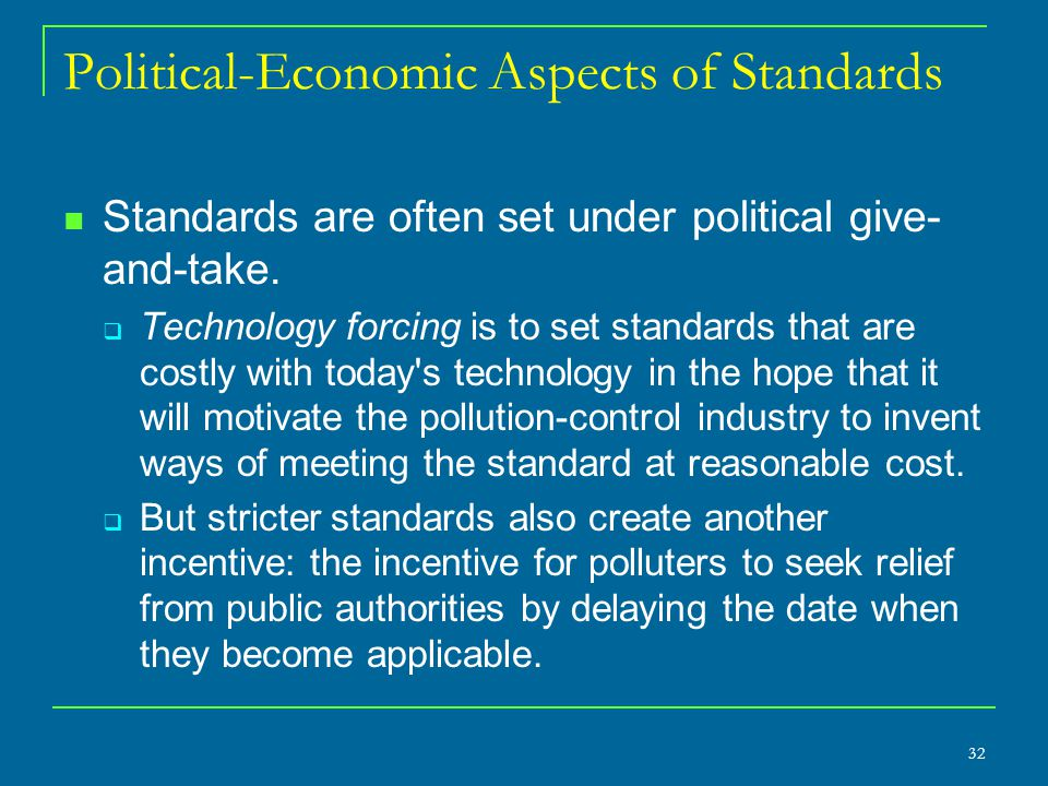 Political-Economic Aspects of Standards