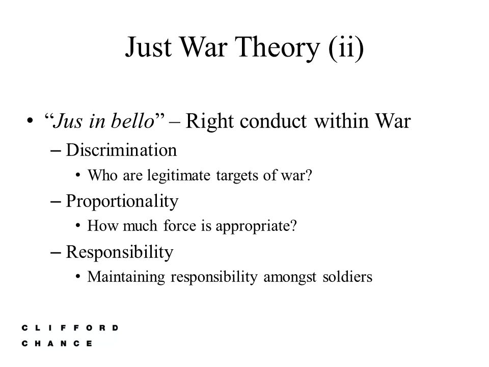 Just War Theory (ii) Jus in bello – Right conduct within War
