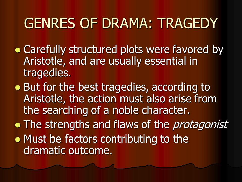 GENRES OF DRAMA: TRAGEDY