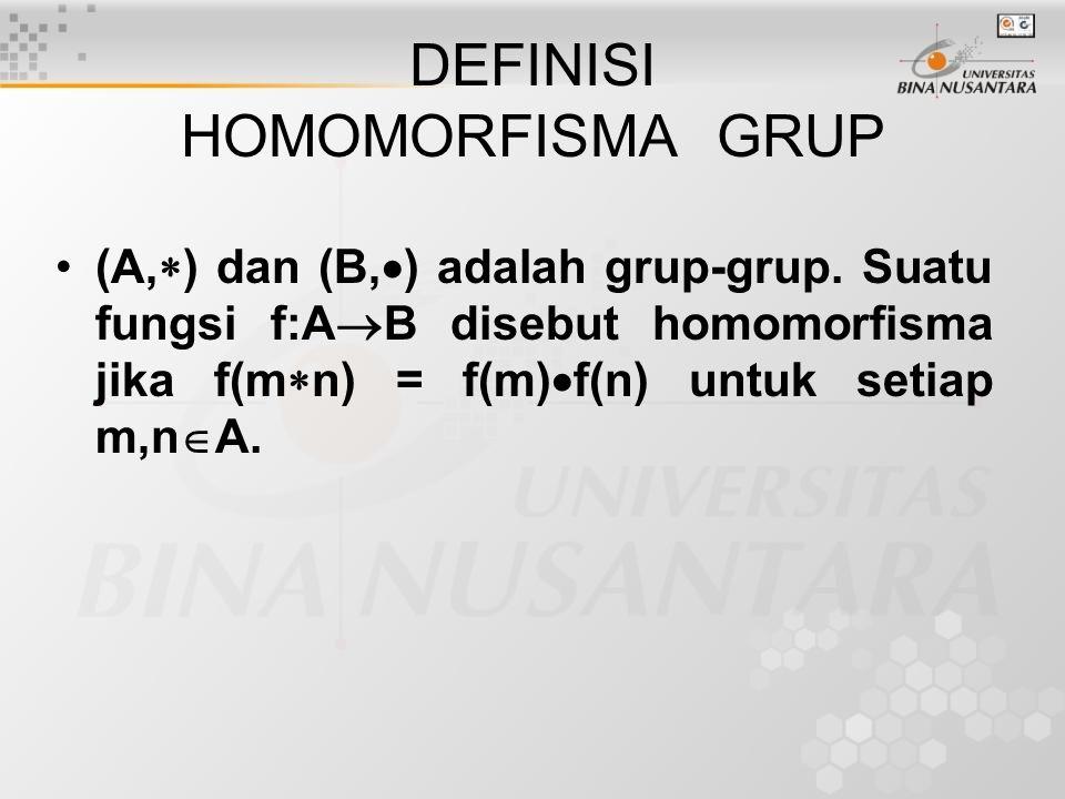 DEFINISI HOMOMORFISMA GRUP