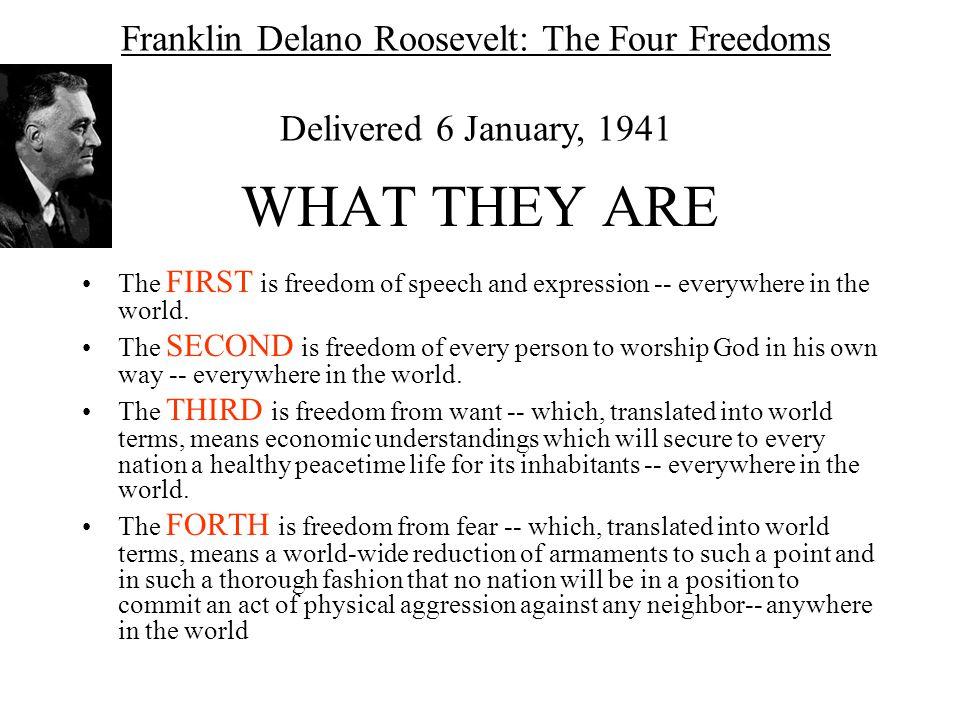 Franklin Delano Roosevelt: The Four Freedoms Delivered 6 January, 1941