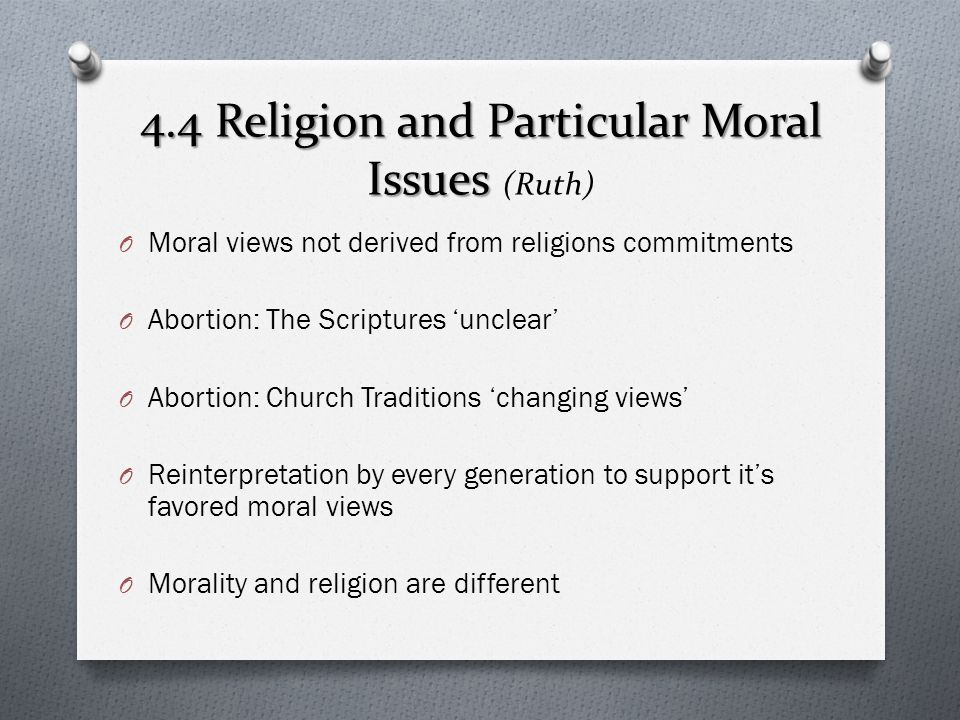 4.4 Religion and Particular Moral Issues (Ruth)