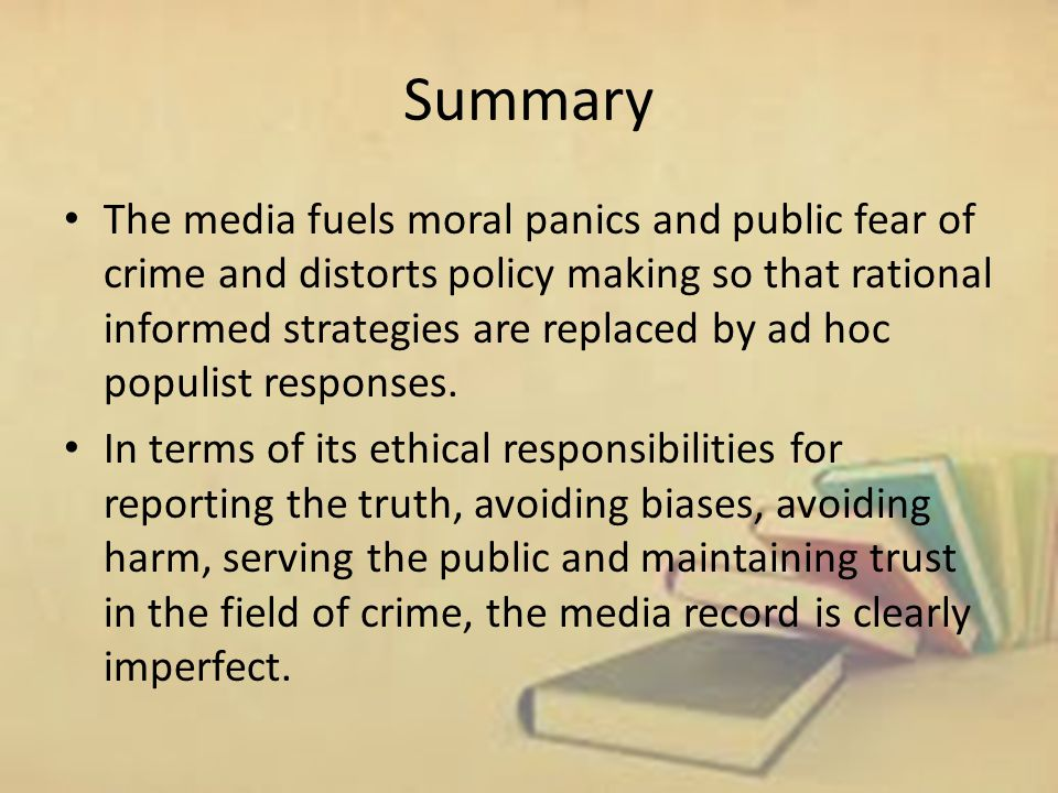 Discuss the Influence of Press and Media in Shaping the Public's Fear About Crime