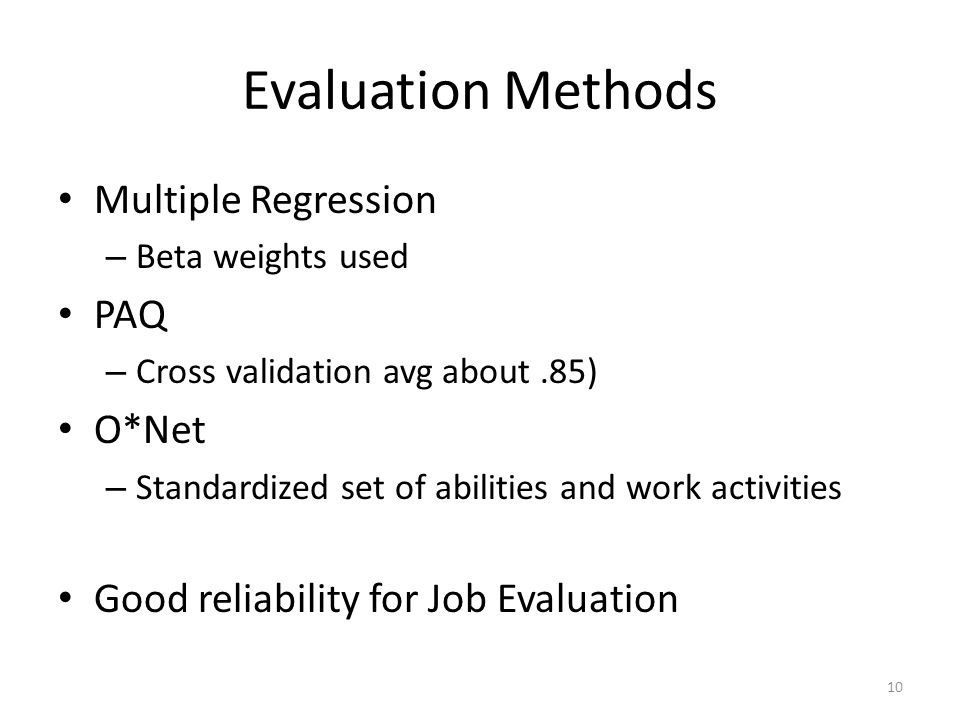 Evaluation Methods Multiple Regression PAQ O*Net