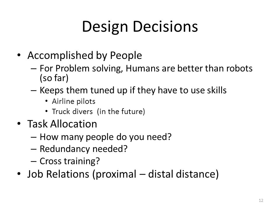 Design Decisions Accomplished by People Task Allocation
