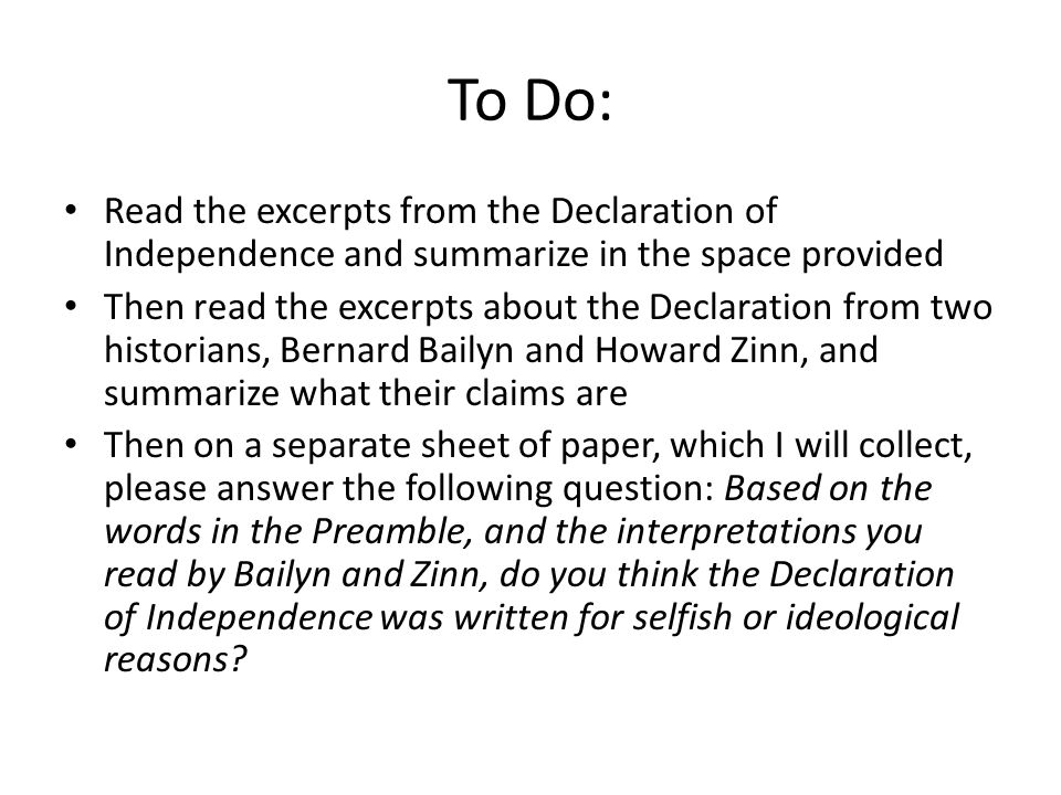 To Do: Read the excerpts from the Declaration of Independence and summarize in the space provided.