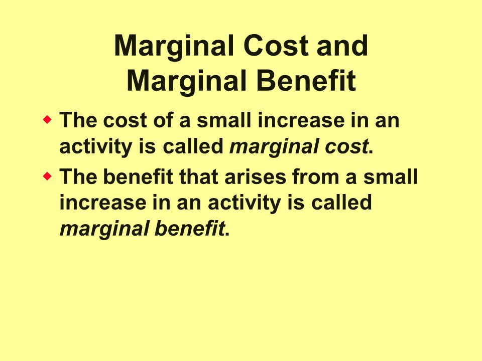 Marginal Cost and Marginal Benefit