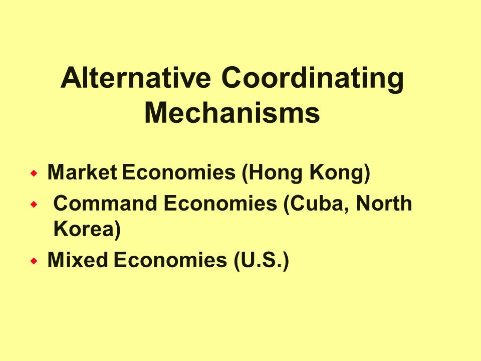 Alternative Coordinating Mechanisms
