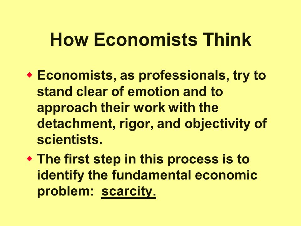 How Economists Think