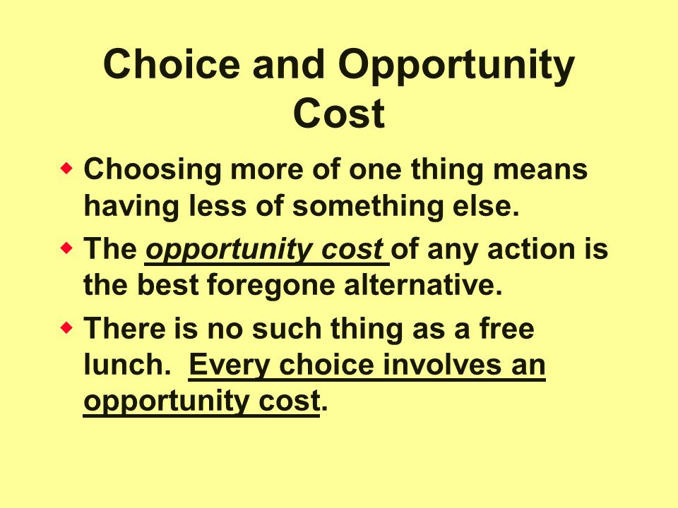 Choice and Opportunity Cost
