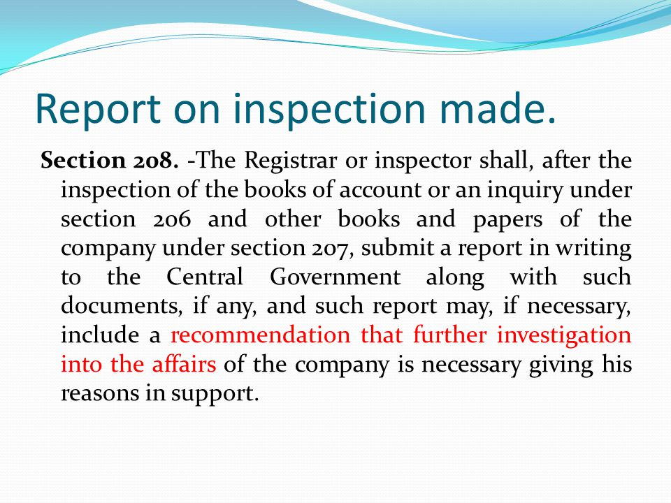 Report on inspection made.