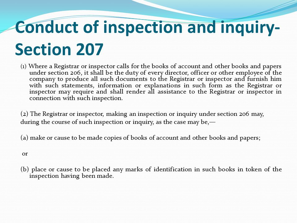 Conduct of inspection and inquiry- Section 207