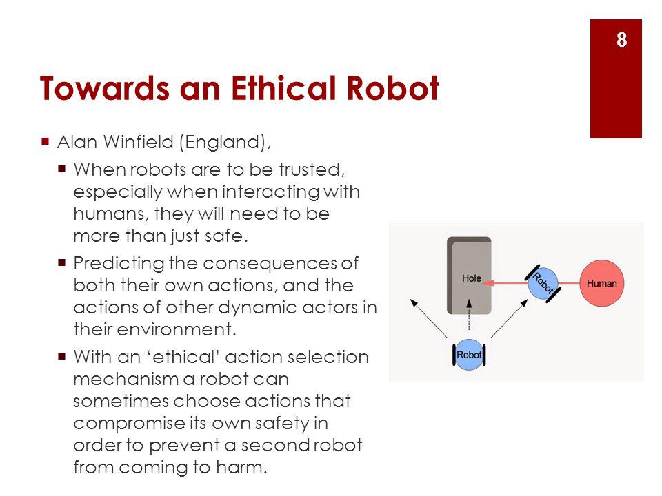 Towards an Ethical Robot