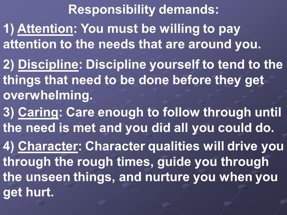 Responsibility demands:
