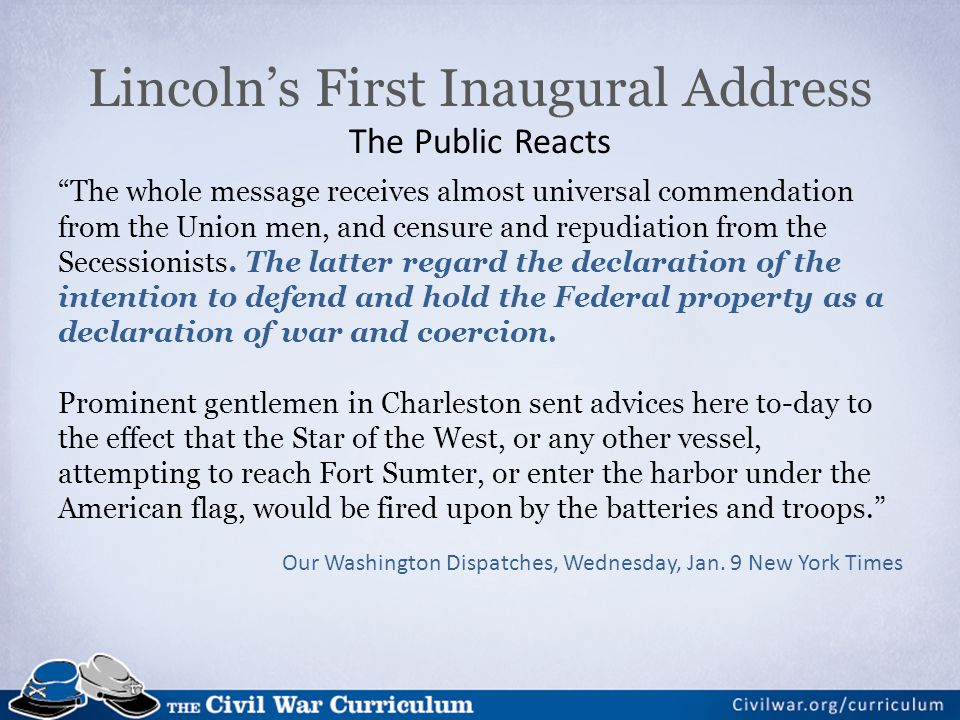 Lincoln's First Inaugural Address The Public Reacts
