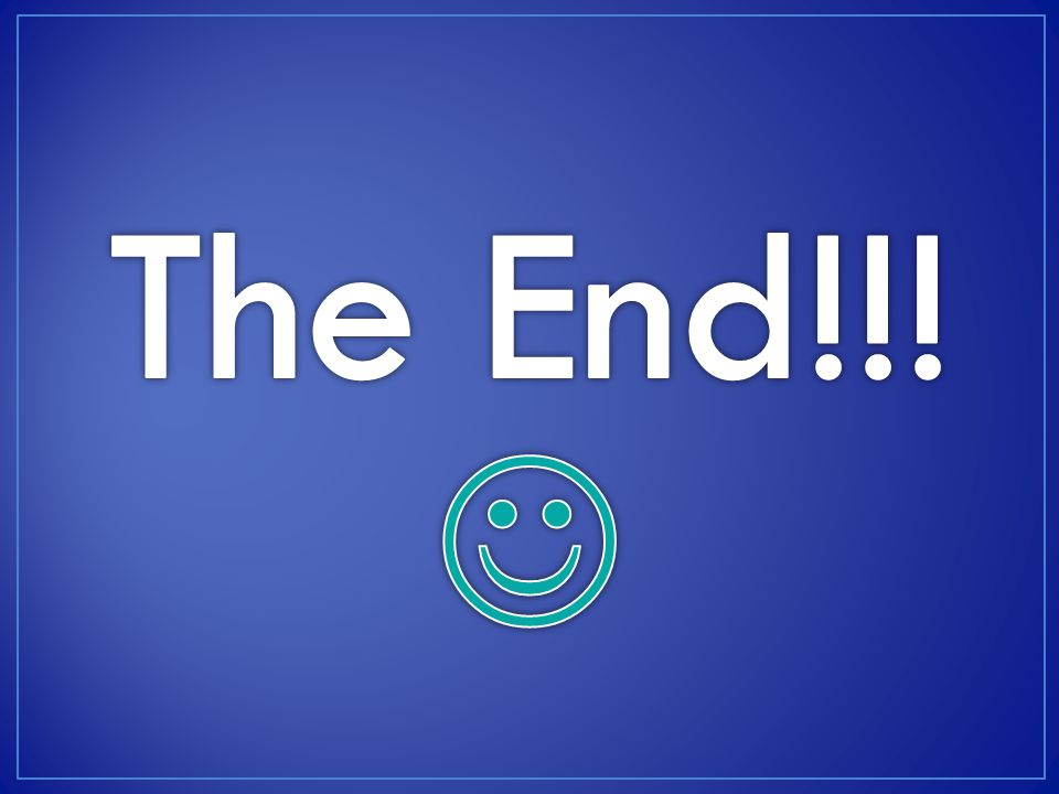 The End!!! 