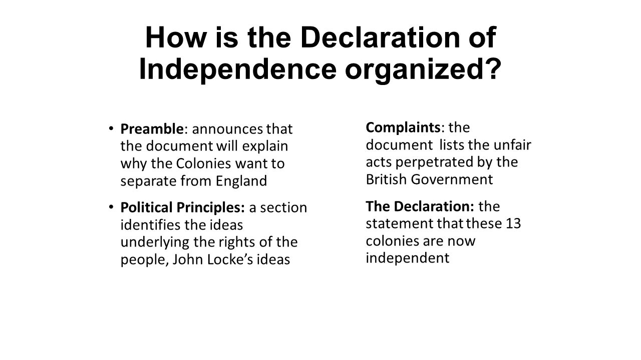 How is the Declaration of Independence organized