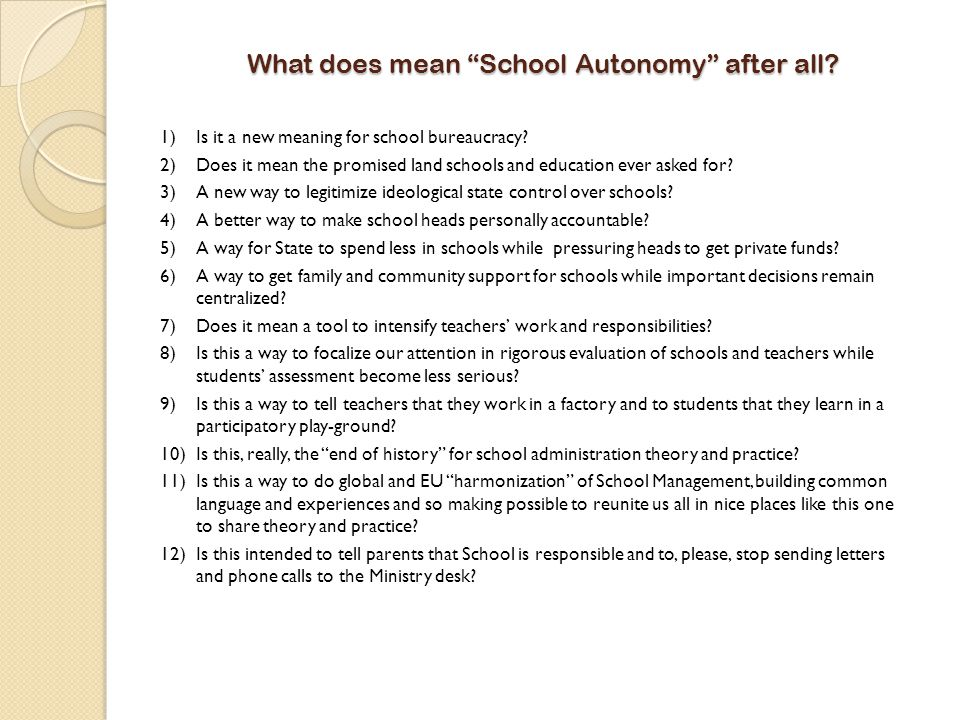 What does mean School Autonomy after all