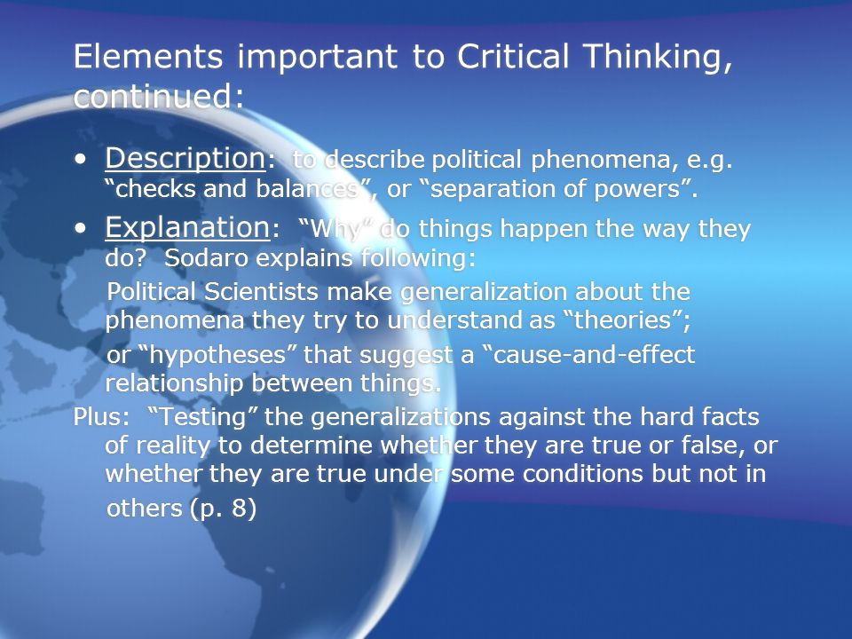 Elements important to Critical Thinking, continued: