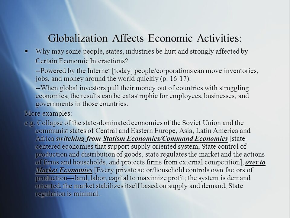Globalization Affects Economic Activities:
