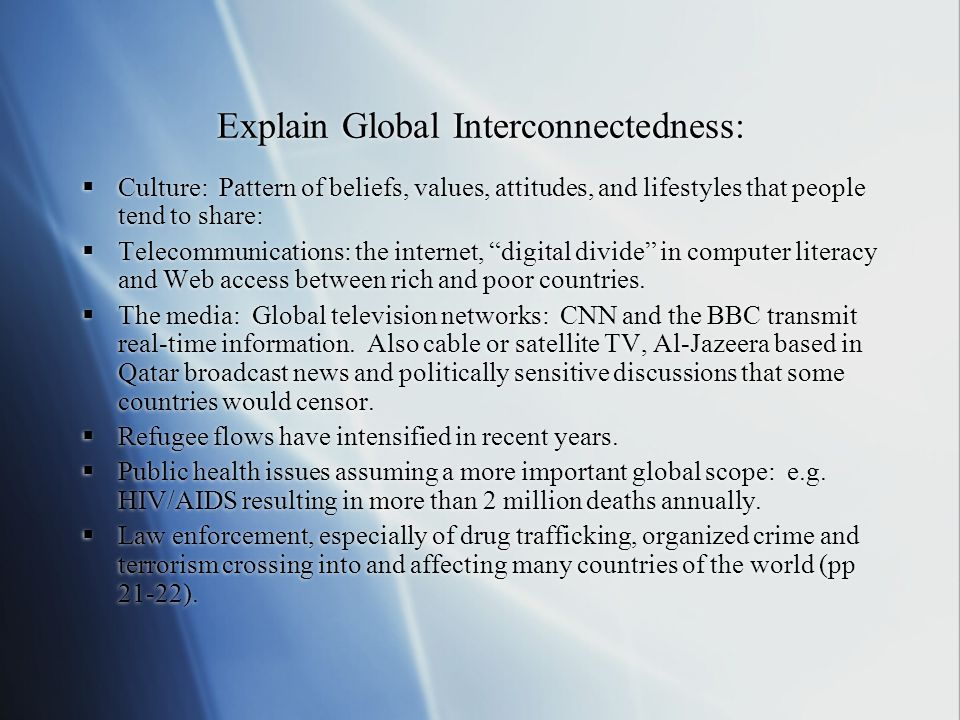 Explain Global Interconnectedness:
