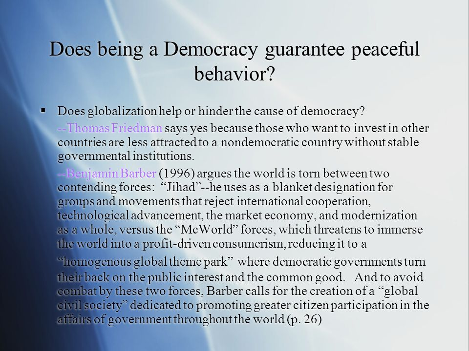 Does being a Democracy guarantee peaceful behavior