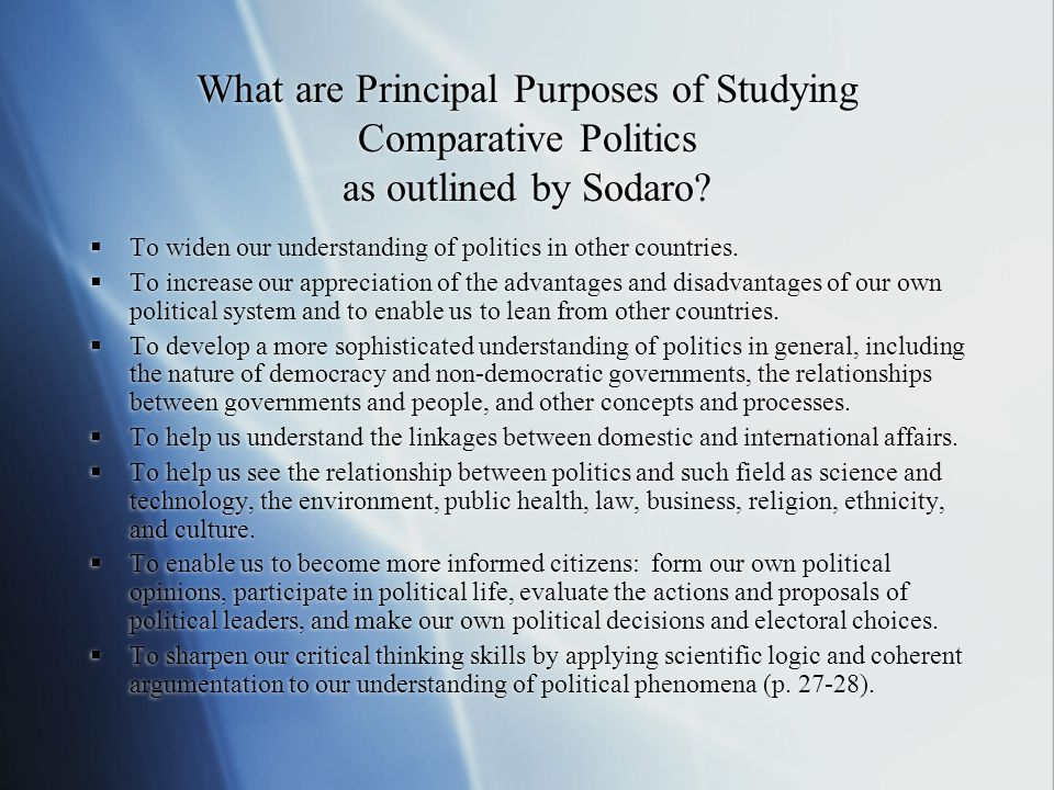 What are Principal Purposes of Studying Comparative Politics as outlined by Sodaro