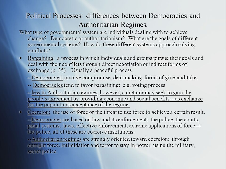 Political Processes: differences between Democracies and Authoritarian Regimes.
