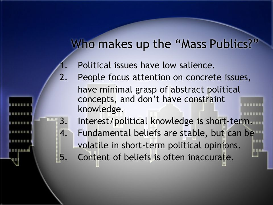 Who makes up the Mass Publics