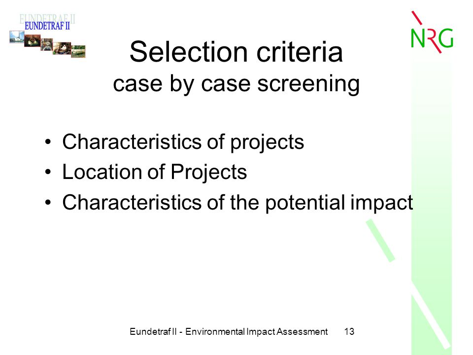 Selection criteria case by case screening