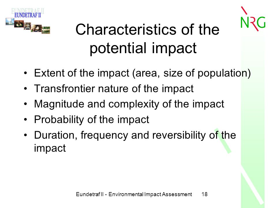 Characteristics of the potential impact