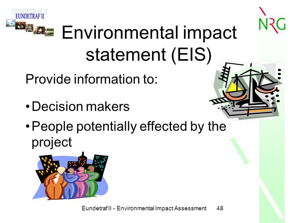 Environmental impact statement (EIS)