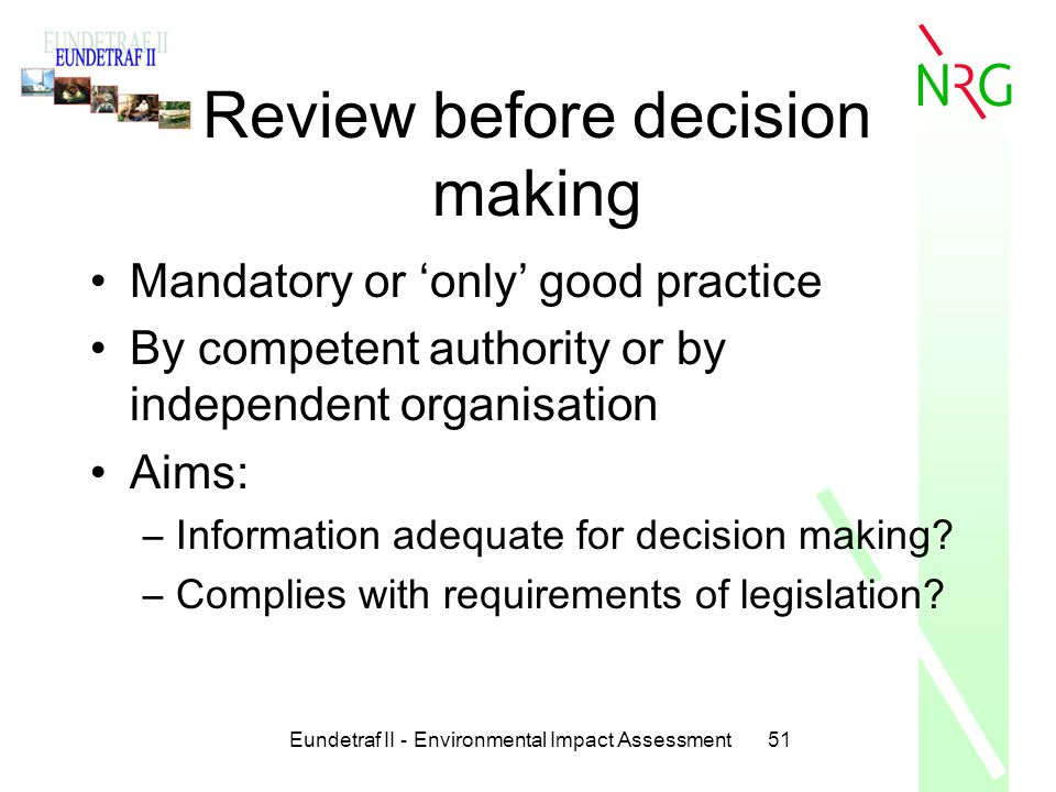 Review before decision making
