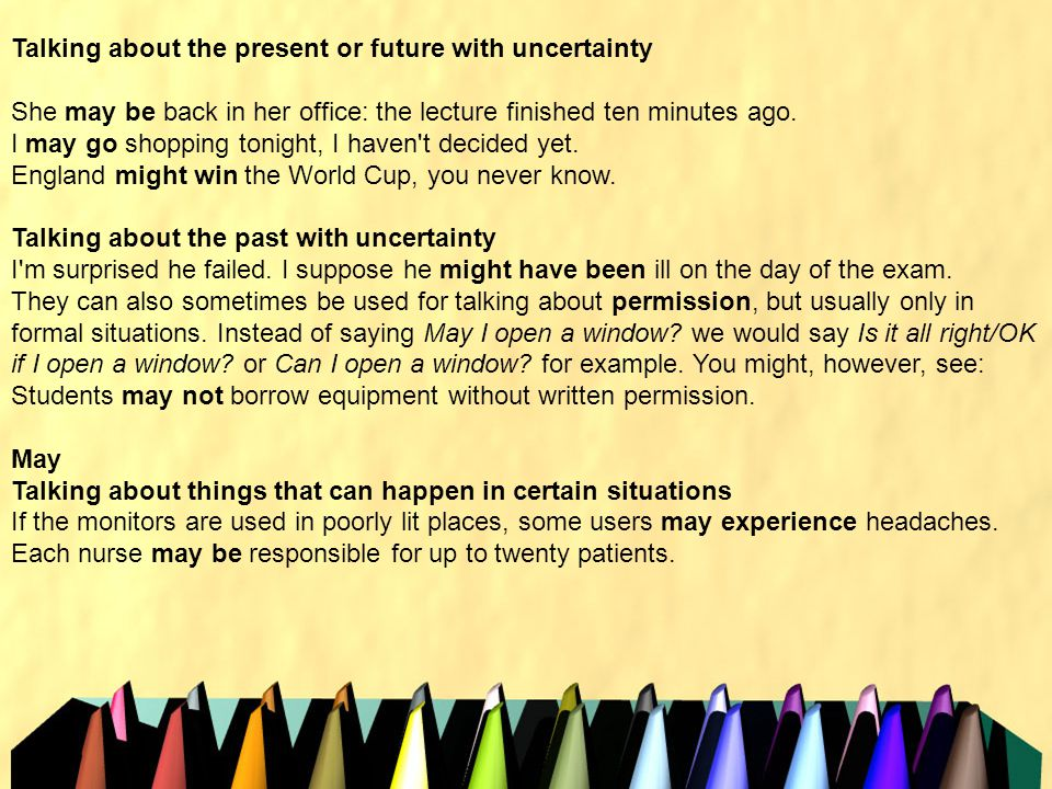 Talking about the present or future with uncertainty