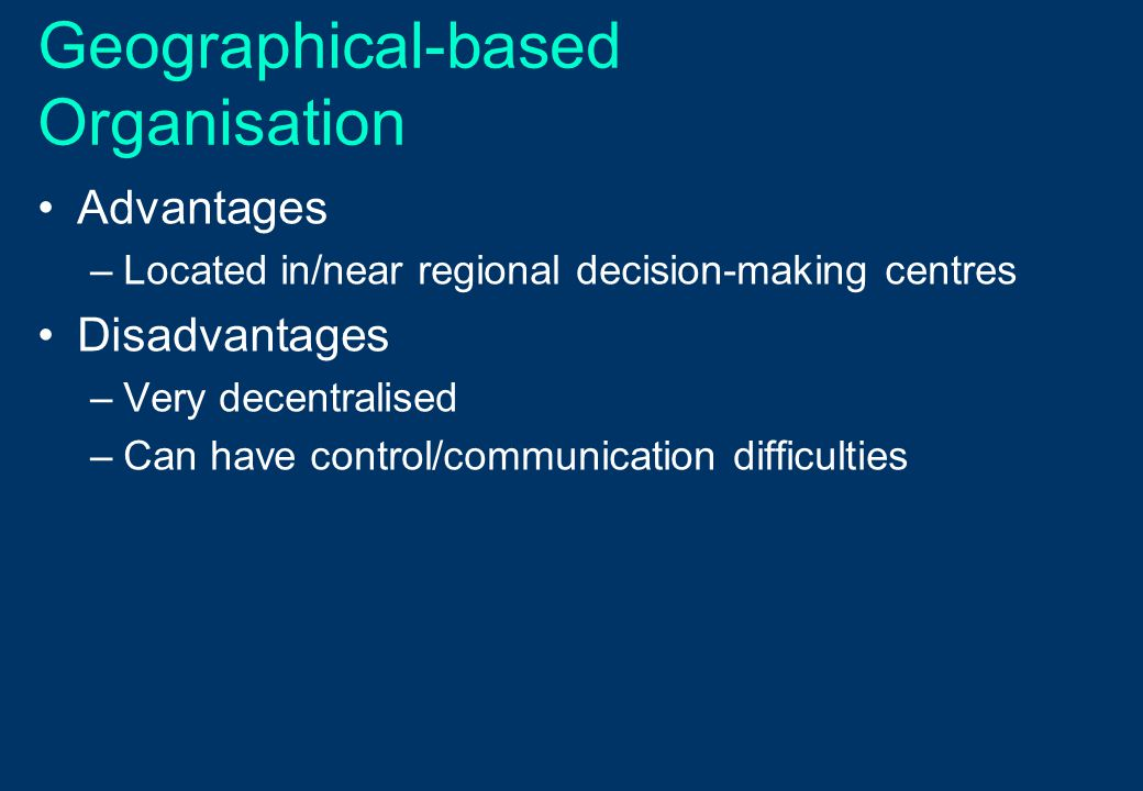 Geographical-based Organisation