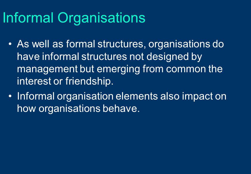 Informal Organisations