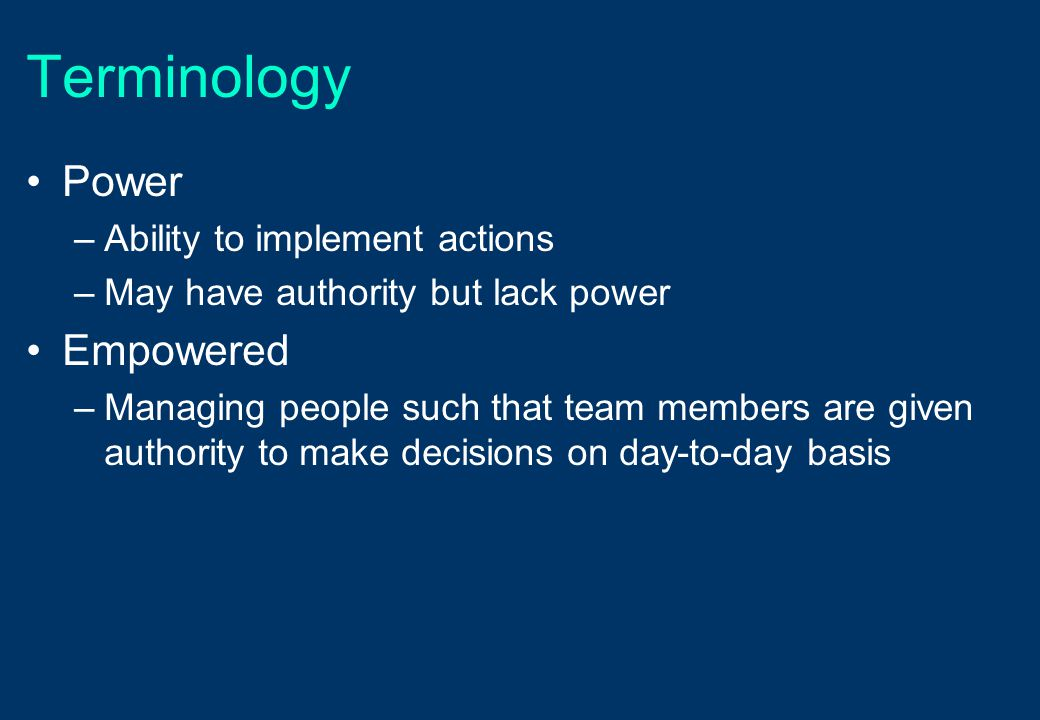 Terminology Power Empowered Ability to implement actions