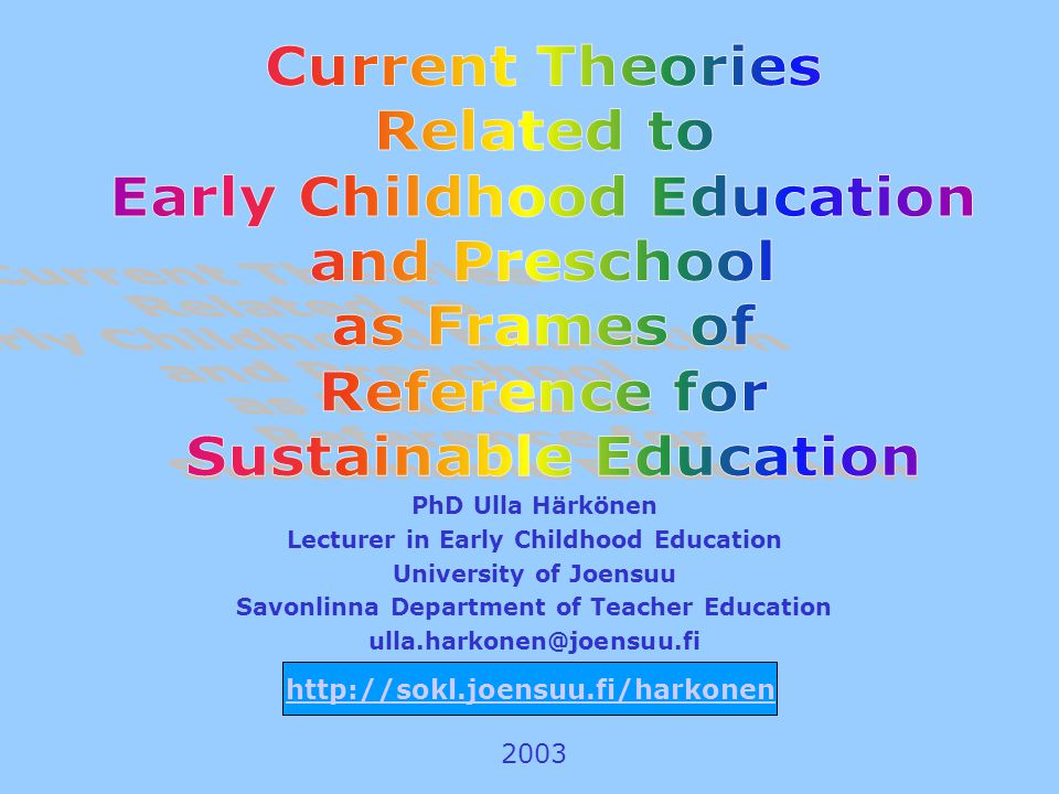 Early Childhood Education and Preschool as Frames of Reference for