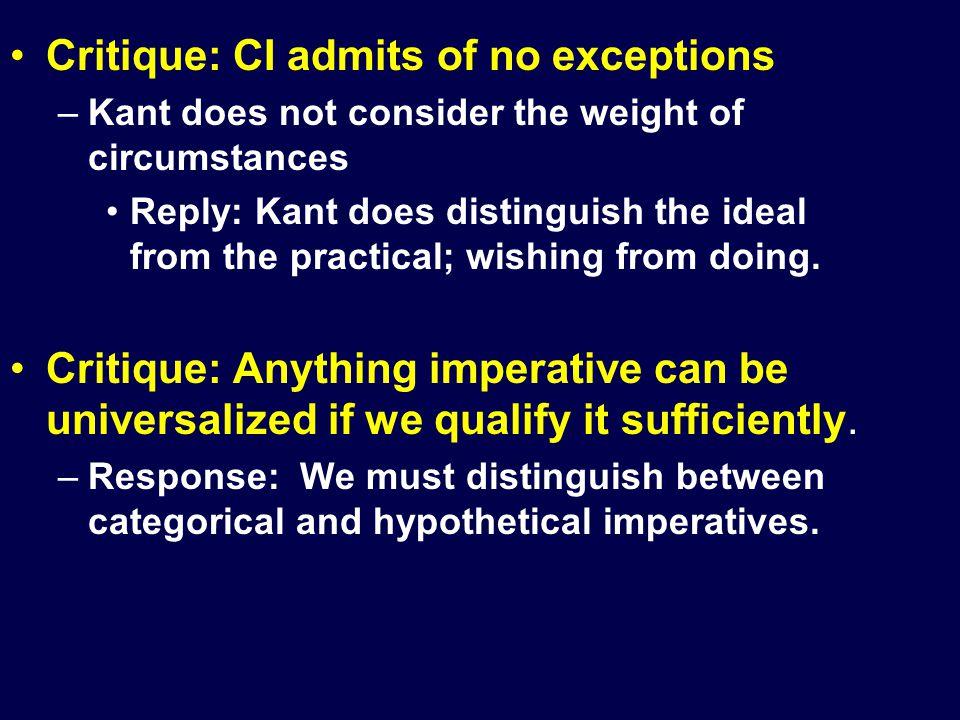 Critique: CI admits of no exceptions