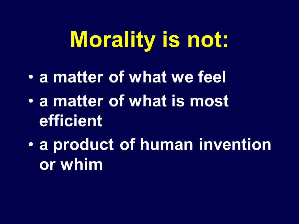 Morality is not: a matter of what we feel