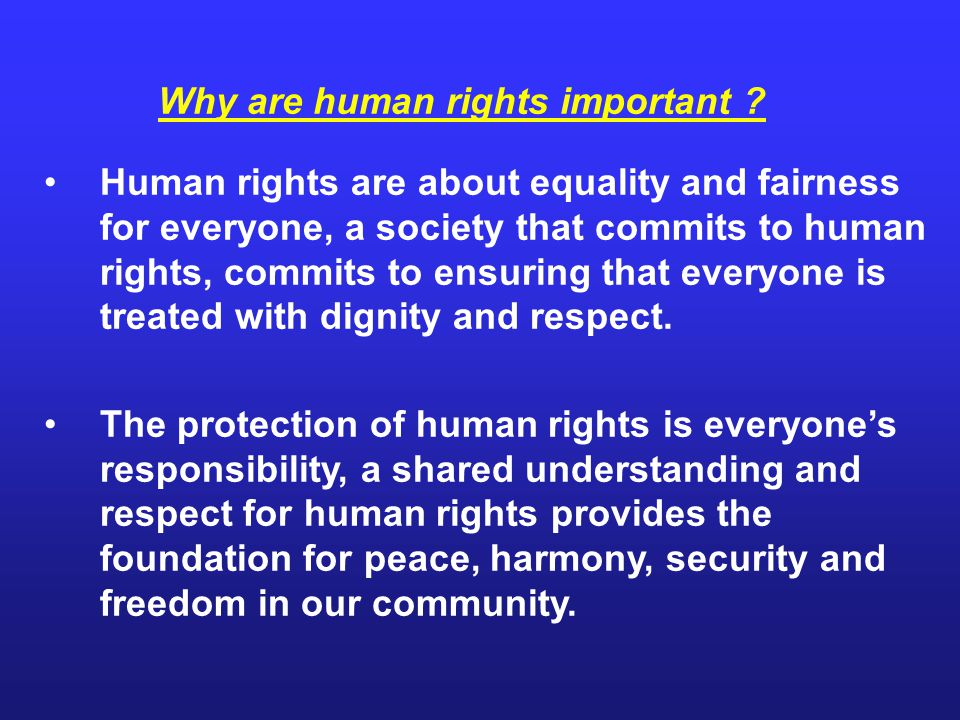 Why are human rights important