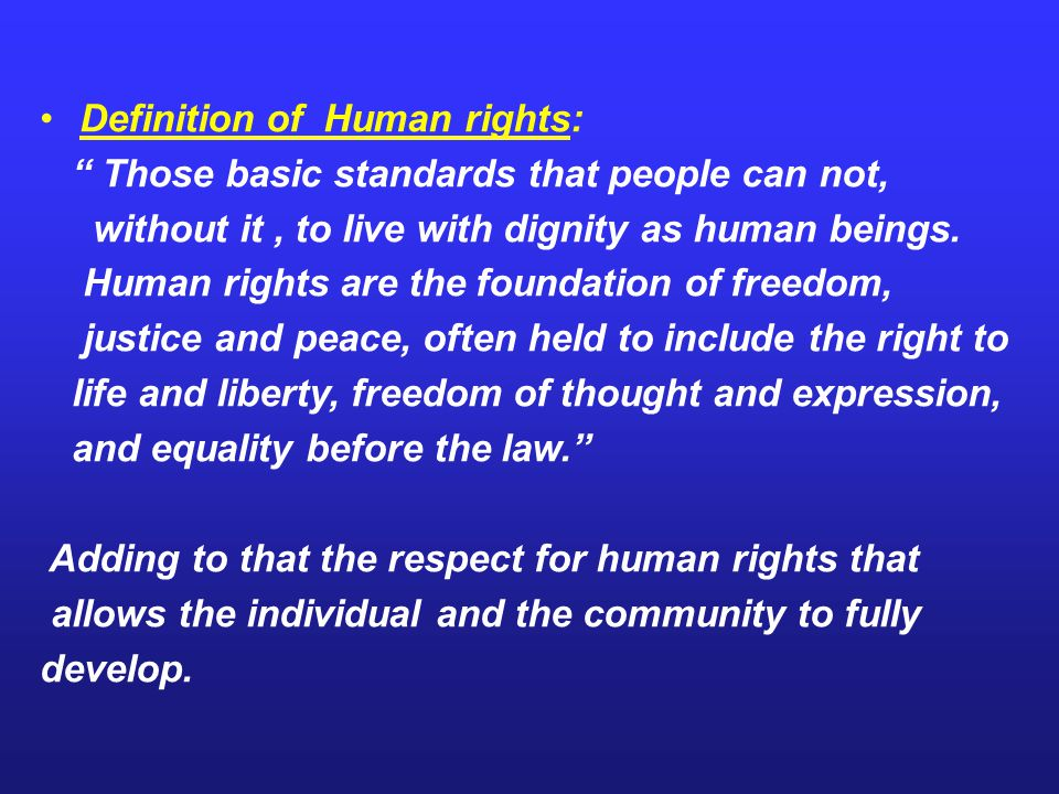Definition of Human rights: