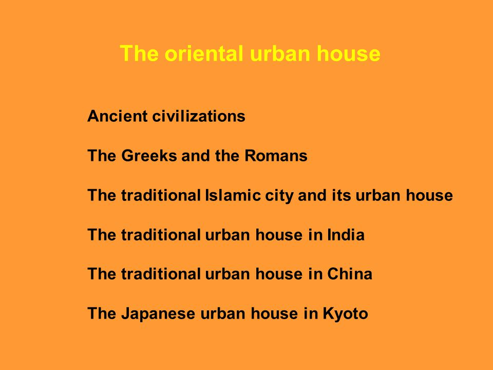 The oriental urban house