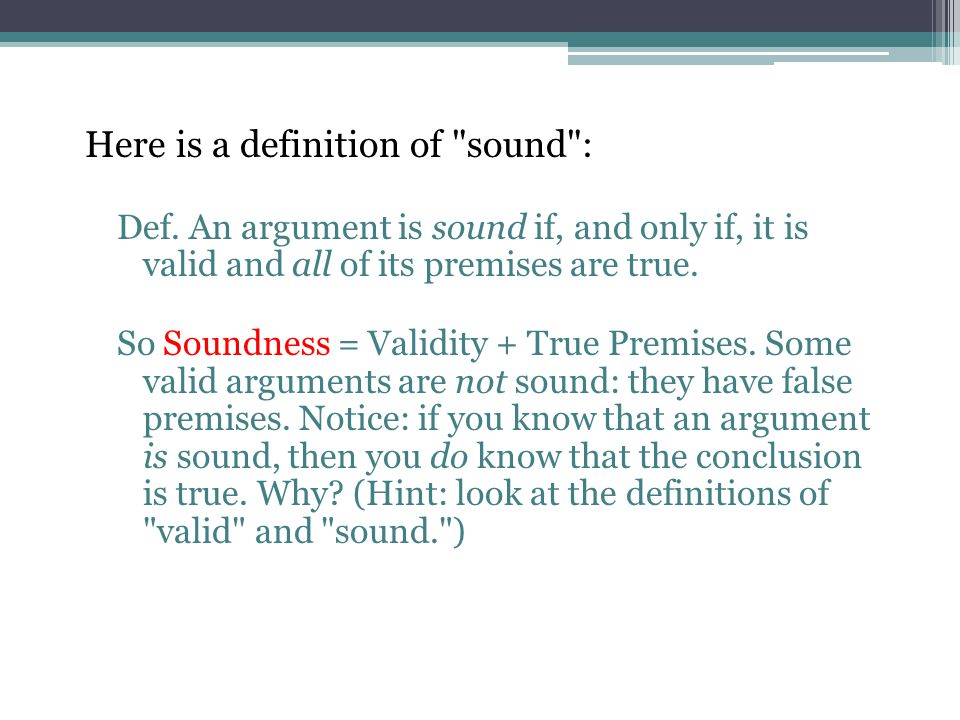 Here is a definition of sound :