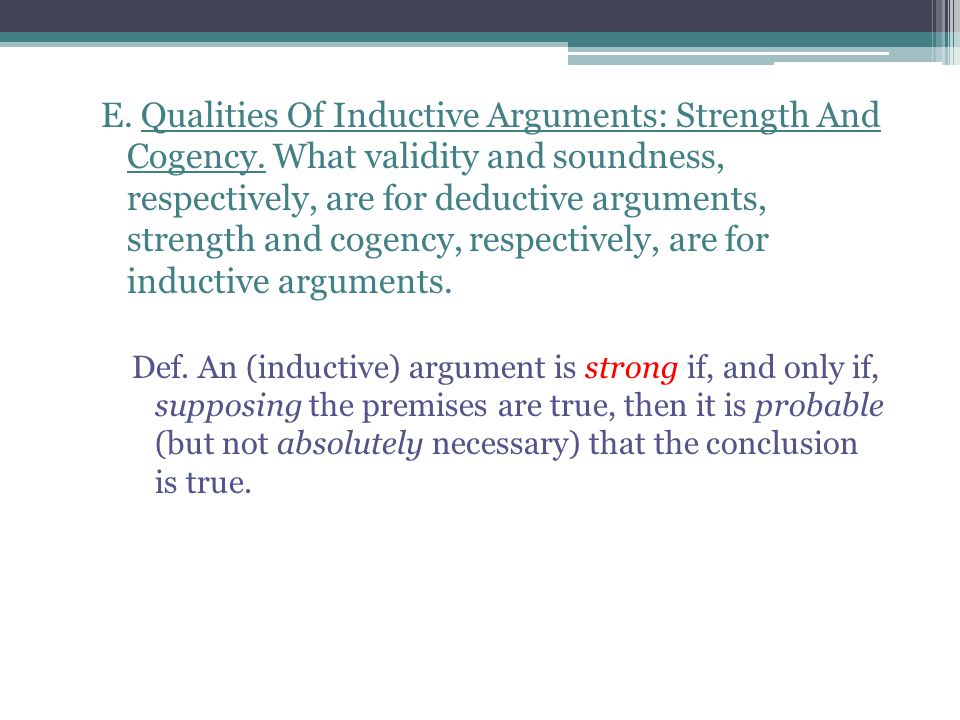 E. Qualities Of Inductive Arguments: Strength And Cogency