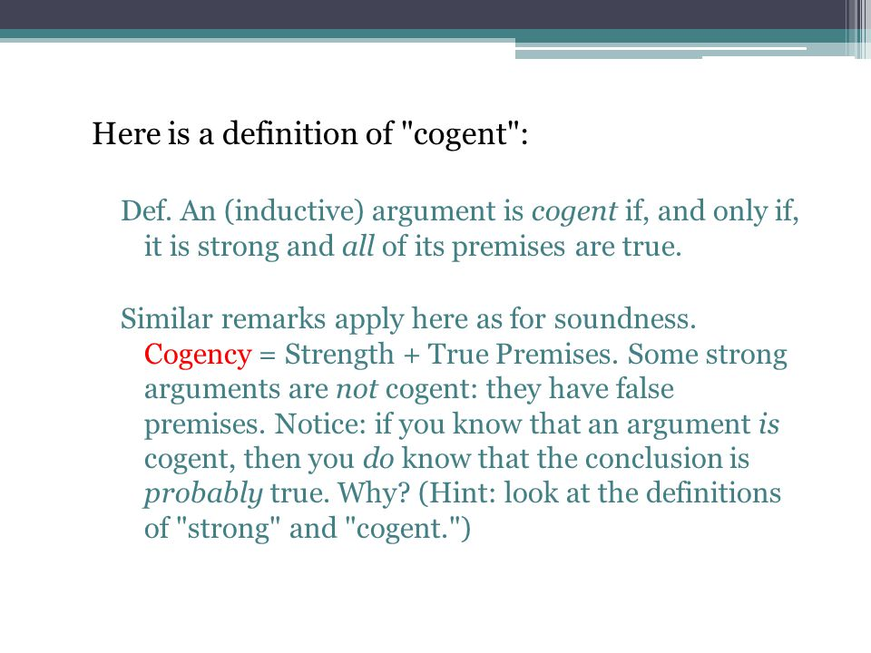 Here is a definition of cogent :