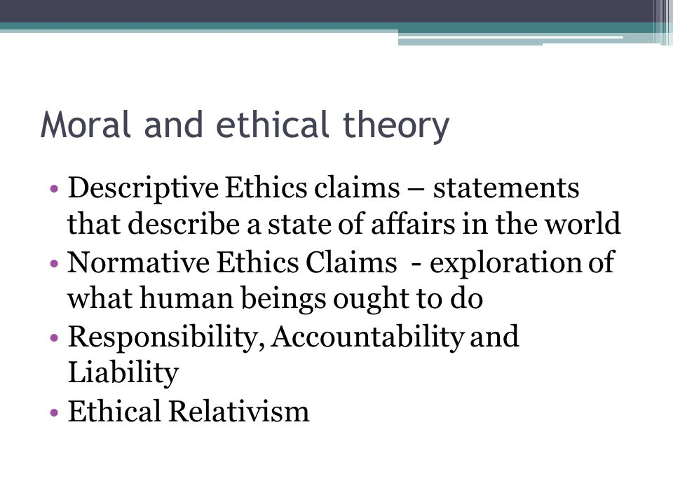 Moral and ethical theory