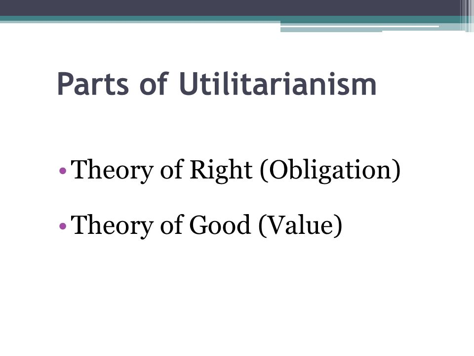 Parts of Utilitarianism