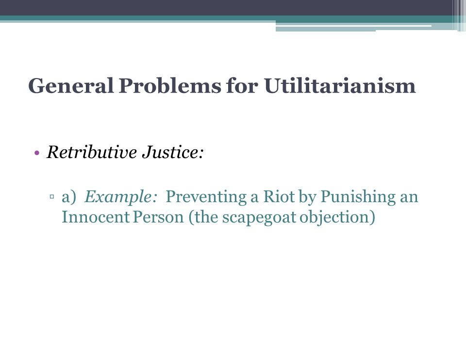 General Problems for Utilitarianism