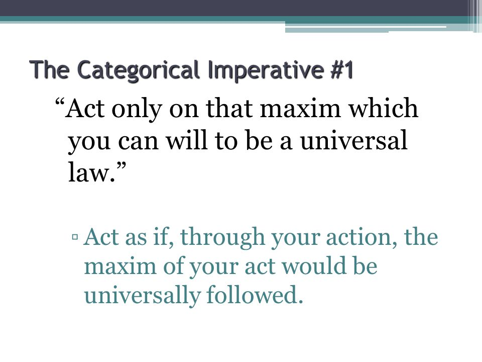 The Categorical Imperative #1